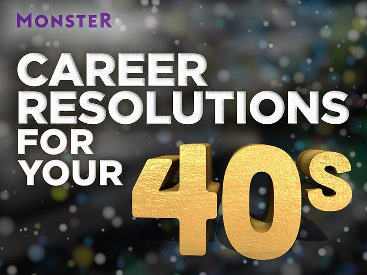 The best New Year's career resolutions for people in their 40s