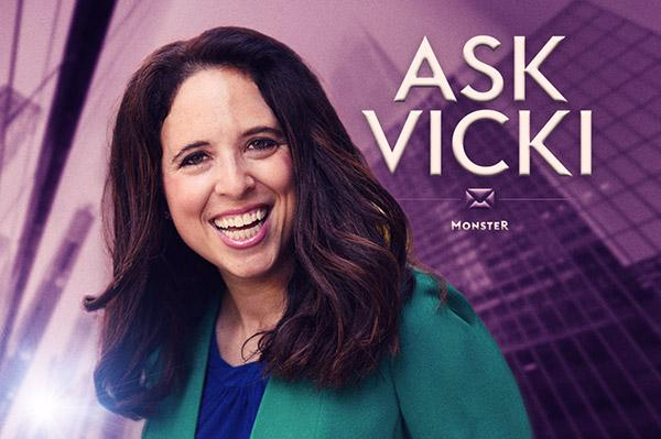 Ask Vicki: I'm in a rut. How do I make a career change?