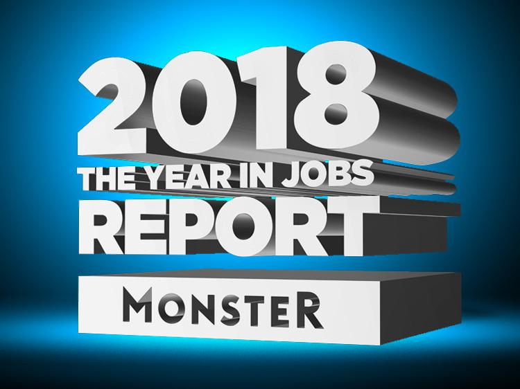 Monster's 2018 year in jobs report