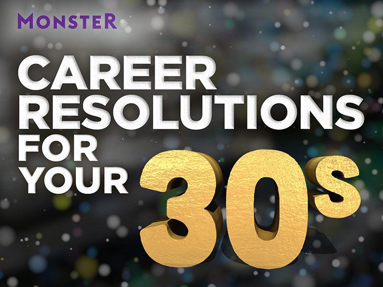 The best New Year's career resolutions for people in their 30s