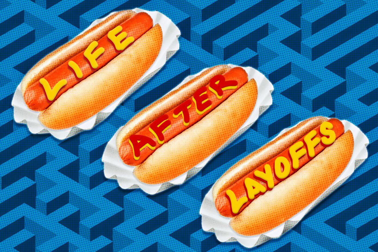 Why it's OK to cry into a hot dog after you're let go