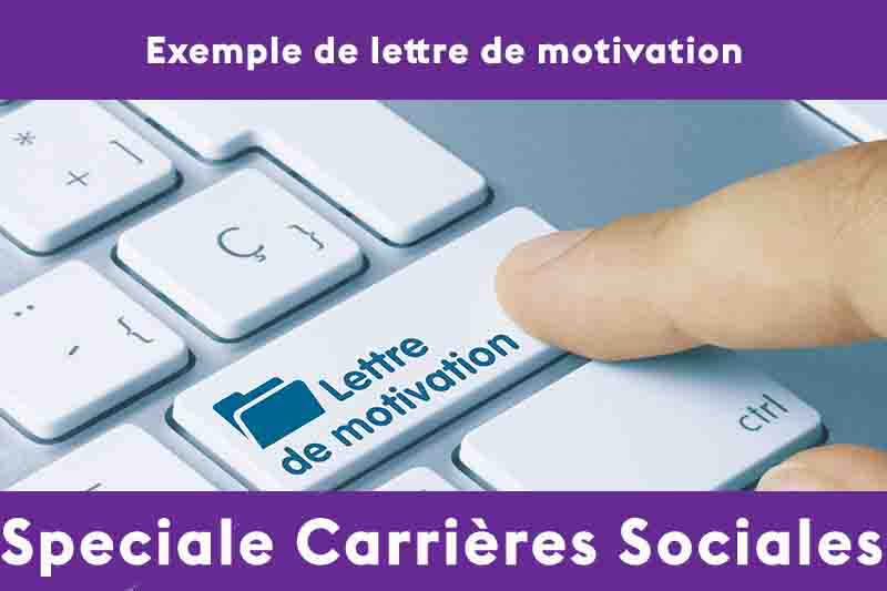 exemple de lettre de motivation secteur social